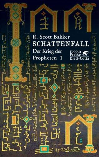 Schattenfall von R. Scott Bakker