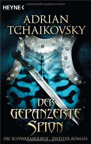 Der gepanzerte Spion von Adrian Tchaikovsky