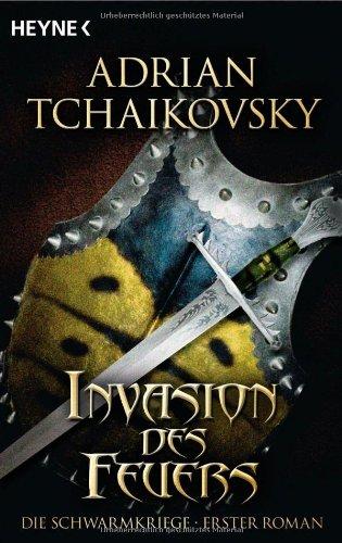 Invasion des Feuers von Adrian Tchaikovsky