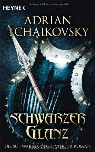 Schwarzer Glanz von Adrian Tchaikovsky