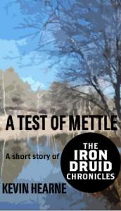 A Test of Mettle von Kevin Hearne