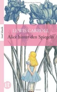 Alice hinter den Spiegeln von Lewis Caroll