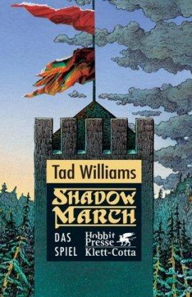 Shadowmarch: Das Spiel von Tad Williams