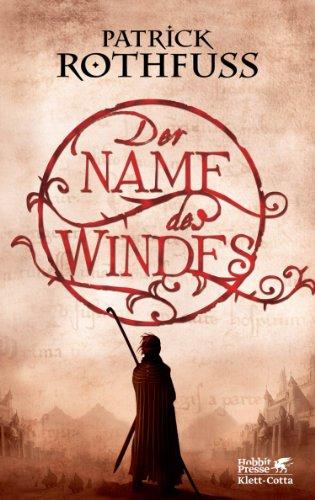 Der Name des Windes von Patrick Rothfuss