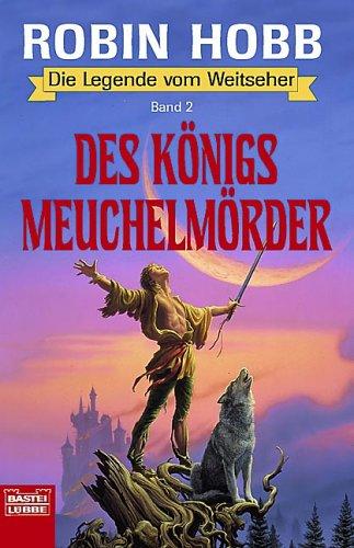 Des Königs Meuchelmörder von Robin Hobb