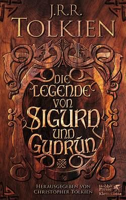 Die Legende von Sigurd und Gudrún von J.R.R. Tolkien