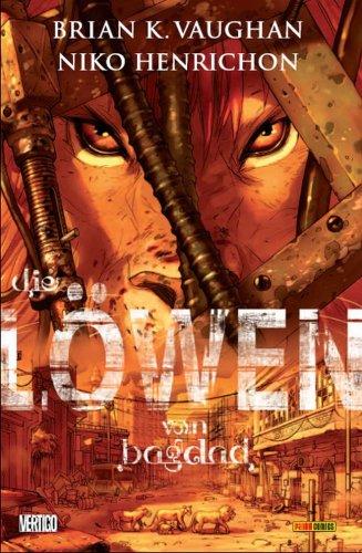 Die Löwen von Bagdad von Brian K. Vaughan und Niko Heinrichon