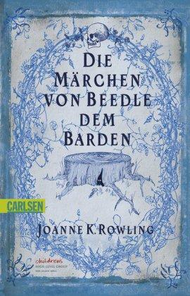 Die Märchen von Beedle dem Barden von Jonne K. Rowling
