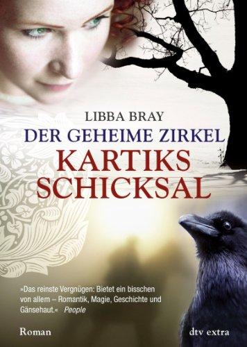 Kartiks Schicksal von Libba Bray