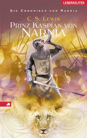 Prinz Kaspian von Narnia von C.S. Lewis