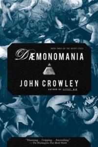 Daemonomania von John Crowley