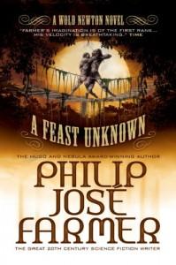 A Feast Unknown von Philip José Farmer