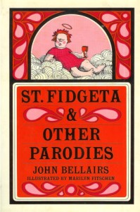 St. Fidgeta & Other Parodies von John Bellairs