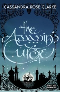 The Assassin's Curse von Cassadra Rose Clarke