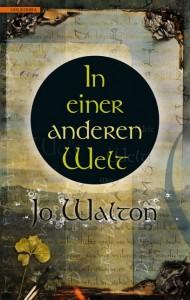 In einer anderen Welt von Jo Walton