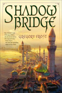 Shadow Bridge von Gregory Frost