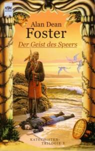 Der Geist des Speers von Alan Dean Foster