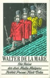 Die Reise der drei Malla-Malgars von Walter de la Mare