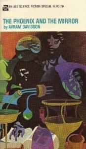 The Phoenix and the Mirror von Avram Davidson