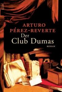 Der Club Dumas von Antonio Perez-Reverte