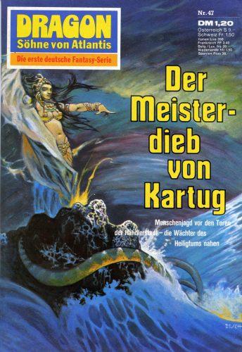 DRAGON 47: Der Meisterdieb von Kartug