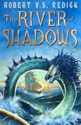 The River of Shadows von Robert V.S. Redick