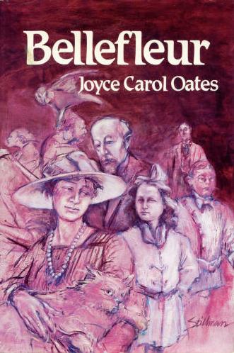 Bellefleur von Joyce Carol Oates