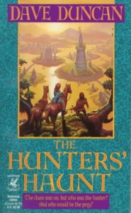 The Hunter's Haunt von Dave Duncan