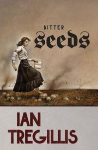 altes Cover von Bitter Seeds von Ian Tregillis