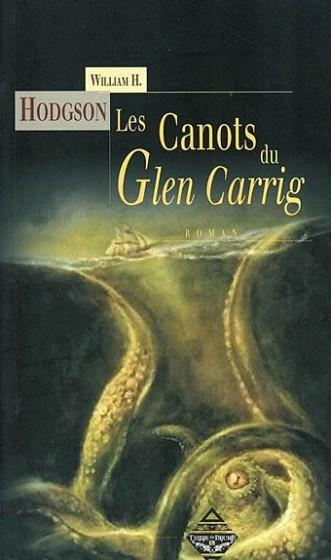 Les Canots du Glen Carrig von William Hope Hodgson