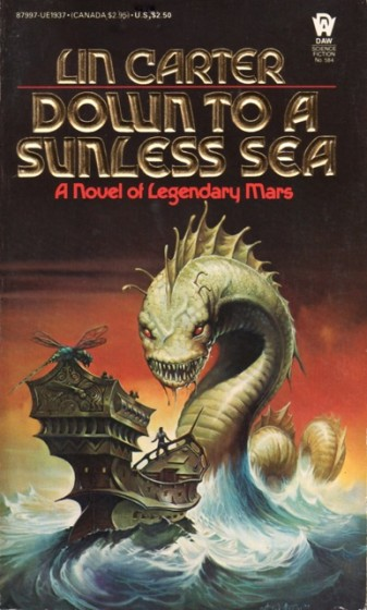 Down to a Sunless Sea von Lin Carter