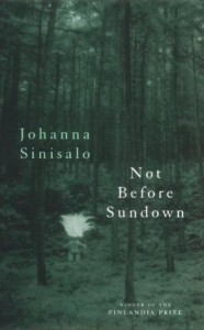 Not before Sundown von Johanna Sirisalo
