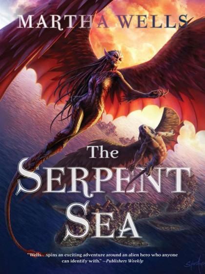 The Serpent Sea von Martha Wells