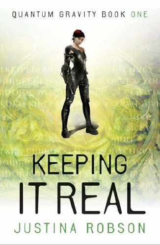 Keeping it Real von Justina Robson