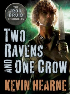 Two Ravens and One Crow von Kevin Hearne