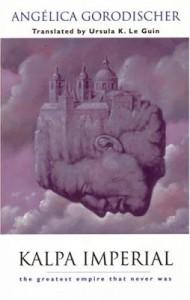 Kalpa imperial von Angélica Gorodischer