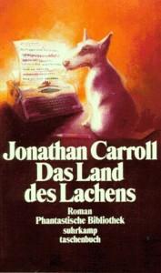 Das Land des Lachens von Jonathan Carroll