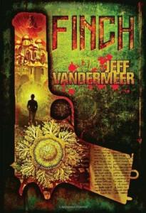 Finch von Jeff VanderMeer