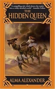 The Hidden Queen von Alma Alexander