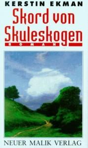 Skord von Skuleskogen von Kerstin Ekman