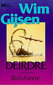 Deirdre: Bidahinne von Wim Gijsen