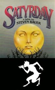 Satyrday von Steven Bauer