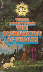 The Tournament of Thorns von Thomas Burnett Swann