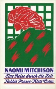 Eine Reise durch die Zeit von Naomi Mitchison
