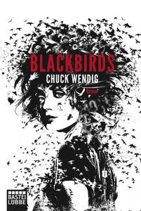 Blackbirds von Chuck Wendig