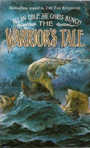 The Warrior's Tale von Allan Cole und Chris Bunch