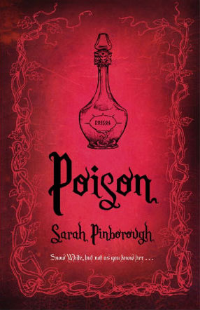 Poison von Sarah Pinborough