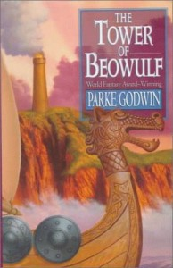 The Tower of Beowulf von Parke Godwin