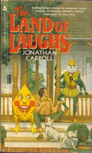The Land of Laughs von Jonathan Carroll