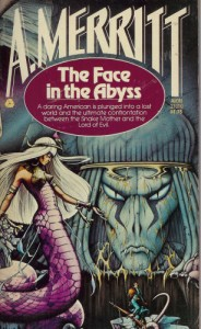 The Face in the Abyss von A. Merritt